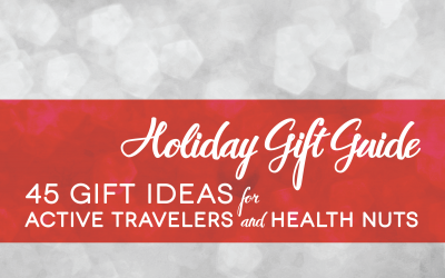 2014 Holiday Gift Guide: 45 Gifts for Active Travelers and Health Nuts